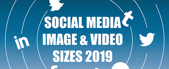 Social Media Optimization: 2019 Image & Video Size Guide